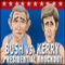 Bush vs Kerry