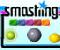 Smashing -  Arcade Game